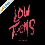 Low Teens Lyrics Every Time I Die