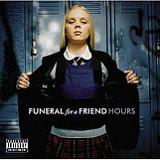 Hours Lyrics Funeral for a Friend