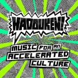 Music for an Accelerated Culture Lyrics Hadouken!