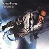 Perform.01 Lyrics Howard Jones