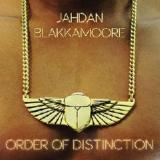 Order Of Distinction Lyrics Jahdan Blakkamoore