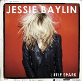 Little Spark Lyrics Jessie Baylin