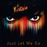 Just Let Me Go (Single) Lyrics Ketsia