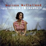 Stranded In Suburbia Lyrics Melissa McClelland