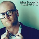 Yes And Also Yes Lyrics Mike Doughty