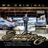 Evolution Of A G Lyrics Mr. Criminal