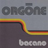 Bacano Lyrics Orgone
