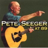 At 89 Lyrics Pete Seeger
