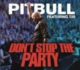Don't Stop the Party (Single) Lyrics Pitbull