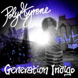 Generation Indigo Lyrics