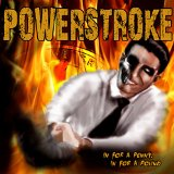 In for a Penny, in for a Pound Lyrics Powerstroke