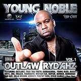 Outlaw Rydahz Vol. 1 (Mixtape) Lyrics Young Noble