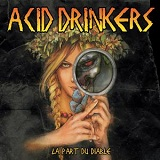 La part du diable Lyrics Acid Drinkers