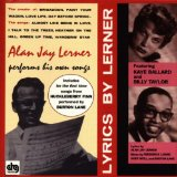 Alan Jay Lerner Performs His Own Songs Lyrics Alan Jay Lerner