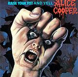 Raise Your Fist And Yell Lyrics Alice Cooper