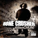 Attenchun! Lyrics Bone Crusher