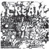 Wheels Of Fire Lyrics Cream