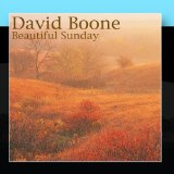 Beautiful Sunday Lyrics Daniel Boone