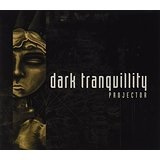 Projector Lyrics Dark Tranquillity