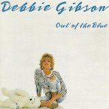 Out Of The Blue Lyrics Debbie Gibson