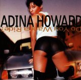 Do You Wanna Ride? Lyrics Howard Adina