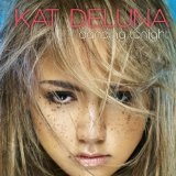 Dancing Tonight (Single) Lyrics Kat DeLuna
