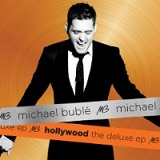 Hollywood The Deluxe EP Lyrics Michael Buble