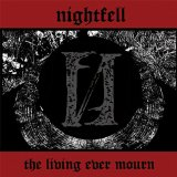 THE LIVING EVER MOURN Lyrics NIGHTFELL