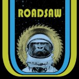 Roadsaw Lyrics Roadsaw