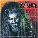 Hellbilly Delux Lyrics Rob Zombie