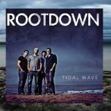 Tidal Wave Lyrics Rootdown