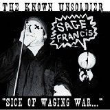 The Known Unsoldier...Sick Of Waging War (Mixtape) Lyrics Sage Francis