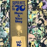 Super Hits Of The 70's: Have A Nice Day, Volume 12 Lyrics Stealers Wheel