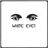 WHITE EYES Lyrics WHITE EYES