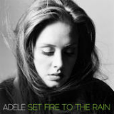 Set Fire to the Rain (Remixes) Lyrics Adele