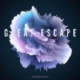 Great Escape Lyrics Cinnamon Chasers