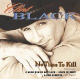 No Time To Kill Lyrics Clint Black