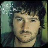Carolina Lyrics Eric Church