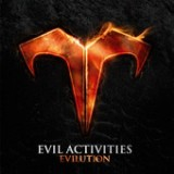 Evilution Lyrics Evil Activities