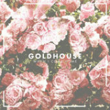 When I Come Home (Single) Lyrics Goldhouse