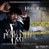 You Need People Like Me Lyrics Hell Rell