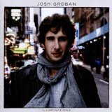 Illuminations Lyrics Josh Groban