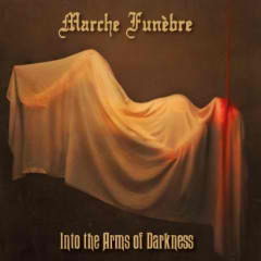 Into The Arms Of Darkness Lyrics Marche Funèbre