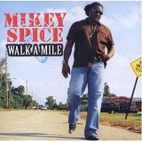 Walk A Mile Lyrics Mikey Spice