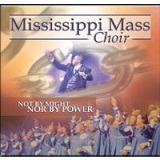 Not by Might Nor by Power Lyrics Mississippi Mass Choir