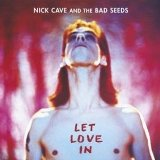Let Love In Lyrics Nick Cave And The Bad Seeds