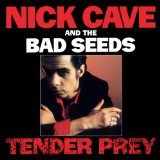 Tender Prey Lyrics Nick Cave And The Bad Seeds