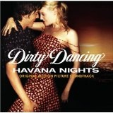 Dirty Dancing: Havana Nights Soundtrack Lyrics Orishas