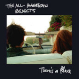 There's a Place (Single) Lyrics The All-American Rejects