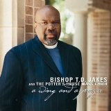 Miscellaneous Lyrics Bishop T.D. Jakes & The Potter's House Mass Choir